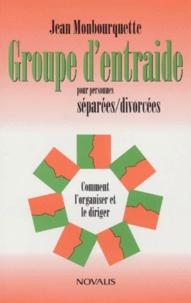 Deedr.fr GROUPE D'ENTRAIDE POUR PERSONNES SEPAREES/DIVORCEES. Comment l'organiser et le diriger Image