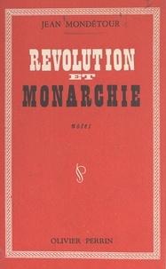 Jean Mondétour - Révolution et monarchie - Notes.