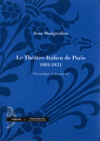 Ucareoutplacement.be Le Théâtre-Italien de Paris 1801-1831 - 8 volumes Image
