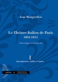 Le Théâtre-Italien de Paris 1801-1831 - Volume 1, Introduction, tables et index.pdf