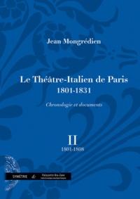 Le Théâtre-Italien de Paris 1801-1831 - Volume 2, 1801-1808.pdf