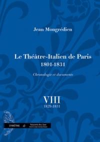 Histoiresdenlire.be Le Théâtre-Italien de Paris 1801-1831 - Volume 8, 1829-1831 Image