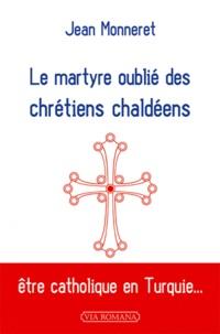 Le martyre oublié des chrétiens chaldéens.pdf