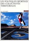 Jean Monneret - Les politiques sportives des collectivités territoriales.