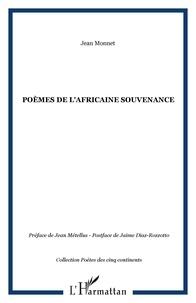Jean Monnet - Poemes de l'africaine souvenance.