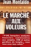 Jean Montaldo et Jean Montaldo - Le Marché aux voleurs.