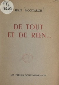 Jean Montargis - De tout et de rien....