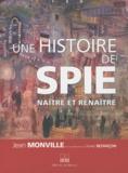 Jean Monville - Une histoire de SPIE - Naître et renaître.