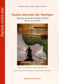 Galabria.be Sociétés marronnes des Amériques - Mémoires, patrimoines, identités et histoire du XVIIe au XXe siècles Image