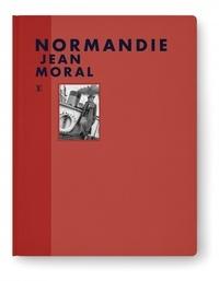 Jean Moral - Normandie.