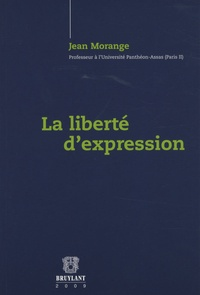 Jean Morange - La liberté d'expression.