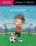 Jean Morin et Gilles Tibo - Le soccer.