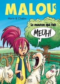 Jean Morin et Laurent Chabin - Malou  : Le mouton qui fait meuh !.