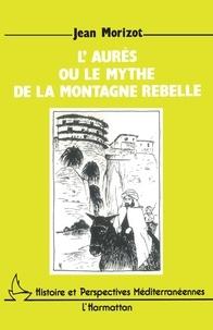 LAurès ou le mythe de la montagne rebelle.pdf