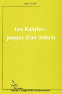 Lesmouchescestlouche.fr Les Kabyles : propos d'un témoin Image