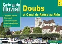 Jean Morlot - Carto-guide fluvial n°2 - Doubs, canal du Rhône au Rhin et embranchement de Belfort.