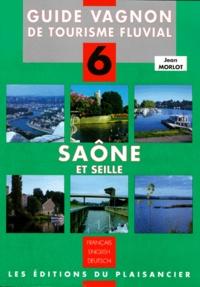 Jean Morlot - Saône et Seille - Canal de l'Est de Corre à Bains les Bains, édition français-anglais-allemand.
