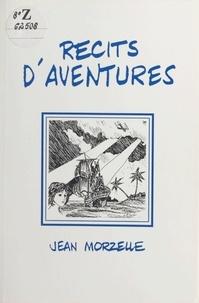 Jean Morzelle - Récits d'aventures.