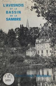 Jean Mossay - Avesnois et le bassin de la Sambre - Guide régional économique et touristique.
