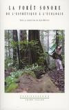 Jean Mottet - La forêt sonore - De l'esthétique à l'écologie. 1 CD audio