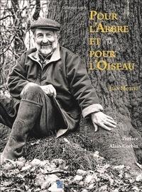 Jean Mottet - Pour l'Arbre et pour l'Oiseau.