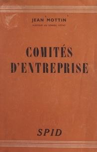 Jean Mottin - Comités d'entreprise.