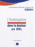 Jean Mouillet - L'homéopathie dans la douleur en ORL.
