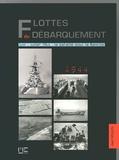 Jean Moulin - Flottes du Débarquement - Juin-juillet 1944 : la bataille pour la Manche.