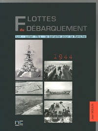 Flottes du Débarquement - Juin-juillet 1944 : la bataille pour la Manche.pdf