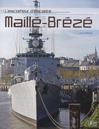 Jean Moulin - L'escorteur d'escadre Maillé-Brézé.