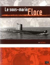 Jean Moulin - Le sous-marin Flore.