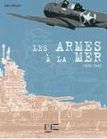 Jean Moulin - Les armes à la mer 1939-1945.