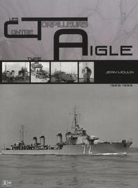 Jean Moulin - Les contre-torpilleurs de type Aigle.