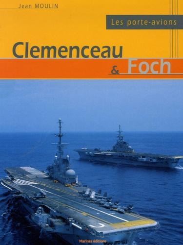 Jean Moulin - Les porte-avions Clemenceau et Foch.