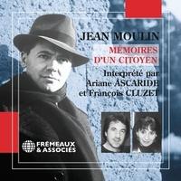 Jean Moulin et Ariane Ascaride - Mémoires d'un citoyen. Le dernier voyage.
