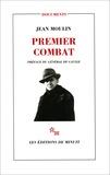 Jean Moulin - Premier combat.
