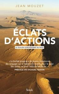 Jean Mouzet - Éclats d'actions.