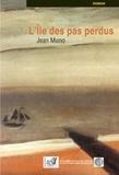 Jean Muno - L'île des pas perdus.