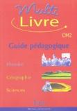 Jean Muracciole et André Bendjebbar - Multilivre CM2 - Guide pédagogique.