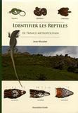 Jean Muratet - Identifier les reptiles de France métropolitaine.