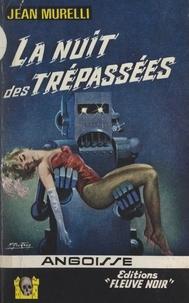 Jean Murelli - La nuit des trépassées.