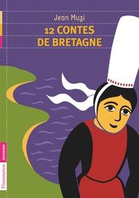 Jean Muzi - 12 contes de Bretagne.
