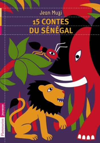 Jean Muzi - 15 contes du Sénégal.