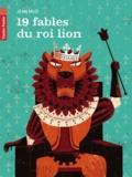 Jean Muzi - 19 fables du roi lion.