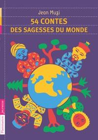 Jean Muzi - 54 contes des sagesses du monde.