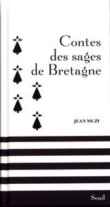 Jean Muzi - Contes des sages de Bretagne.