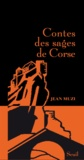 Jean Muzi - Contes des sages de Corse.