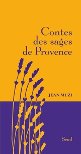Jean Muzi - Contes des sages de Provence.