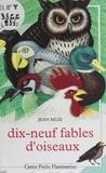 Jean Muzi - Dix-neuf fables d'oiseaux.