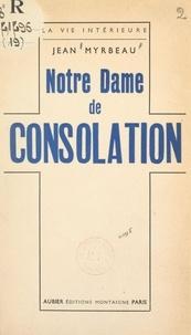 Jean Myrbeau - Notre Dame de Consolation.